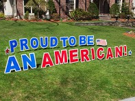 Proud To Be An American Yard Sign