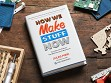 """""""How We Make Stuff Now"""" Book"""